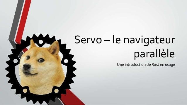 Servo – le navigateur parallèle Une introduction de Rust en usage