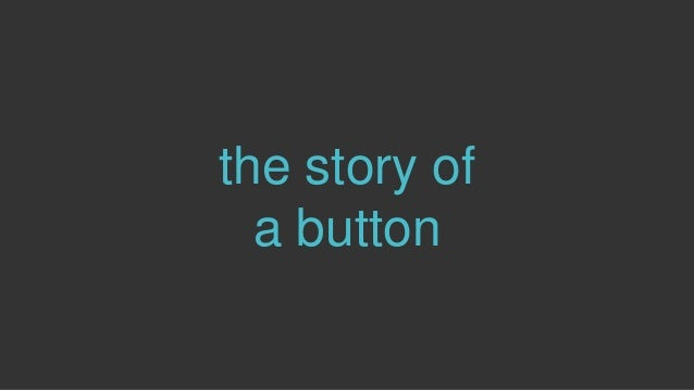 the story of a button