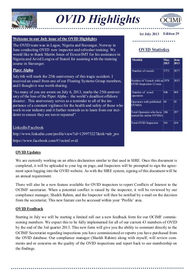 OVID Highlights 1st July 2013 Edition 29 OVID Statistics Monthly May. 2013 June 2013 Number of vessels 5772 5877 Number of...