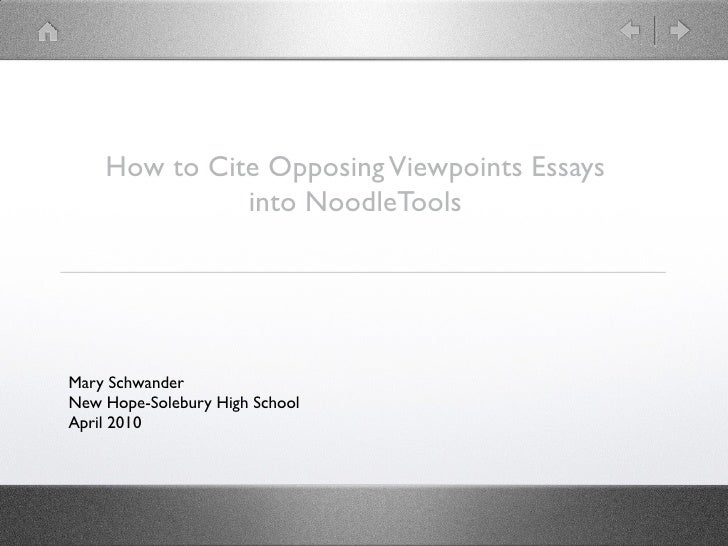 Citing Opposing Viewpoints Essays In Noodletools How To Cite Opposing Viewpoints Essays Into Noodletools Mary Schwander New  Hopesolebury
