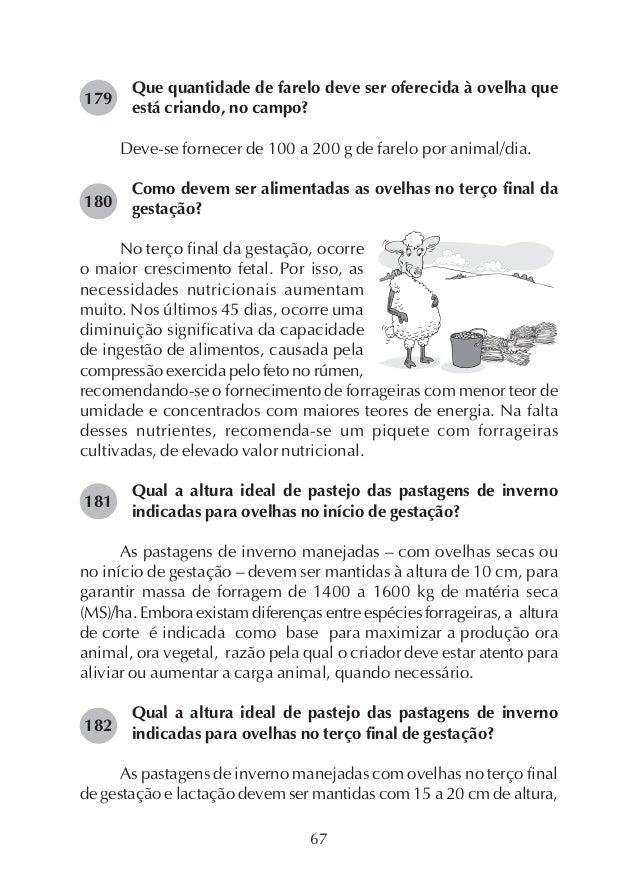 75 Qual a maneira mais fácil de se identificar cios em rebanho ovino? 198 A maneira mais fácil de se identificar cios em r...