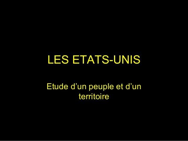 LES ETATS-UNIS Etude d'un peuple et d'un territoire