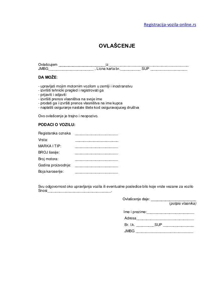 Registracija-vozila-online.rs                                        OVLAŠCENJEOvlašcujem _______________________iz_______...