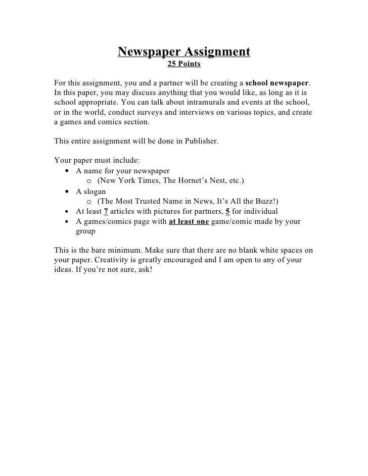 Newspaper Assignment                                  25 Points  For this assignment, you and a partner will be creating a...