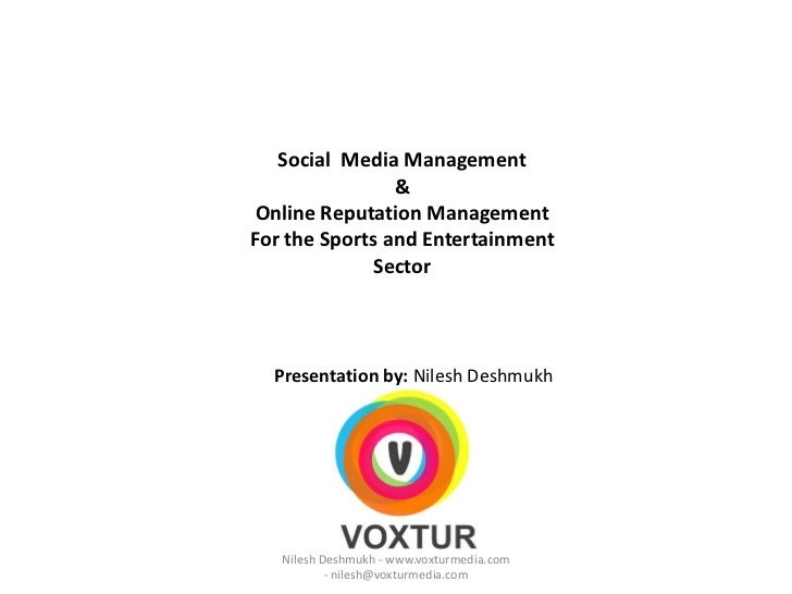 Social  Media Management<br />&<br />Online Reputation Management <br />For the Sports and Entertainment Sector<br />Prese...