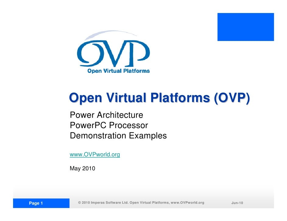 Open Virtual Platforms (OVP)          Power Architecture          PowerPC Processor          Demonstration Examples       ...