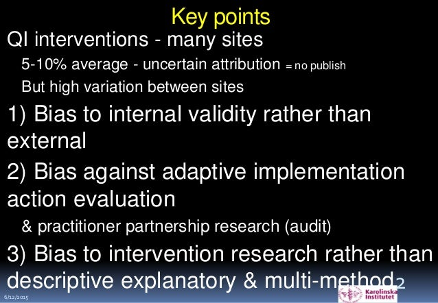 Key points QI interventions - many sites 5-10% average - uncertain attribution = no publish But high variation between sit...