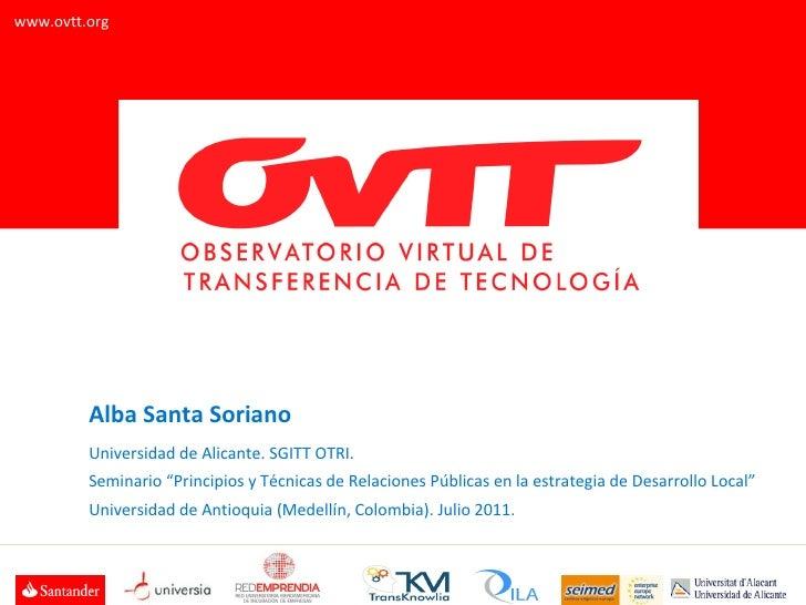 """Alba Santa Soriano Universidad de Alicante. SGITT OTRI.  Seminario """"Principios y Técnicas de Relaciones Públicas en la est..."""