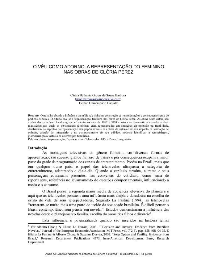 O VÉU COMO ADORNO: A REPRESENTAÇÃO DO FEMININO NAS OBRAS DE GLÓRIA PEREZ  Cássia Bethania Groess de Souza Barbosa (prof_ba...