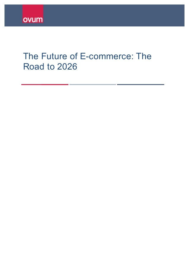 an analysis of the future of e commerce This is a porter's five force analysis of the e-commerce industry read how these forces affect the attractiveness and profitability five forces analysis of the ecommerce industry particularly, it is in the us and asia pacific where the rate of growth is expected to remain the highest in the near future.