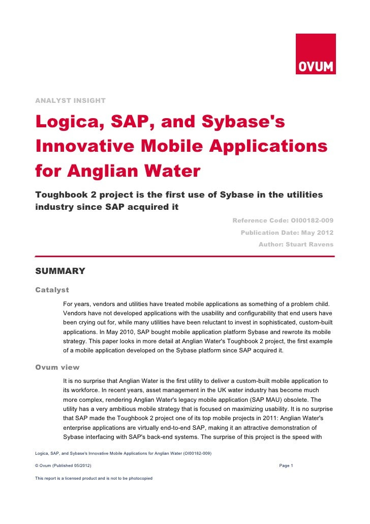 ANALYST INSIGHTLogica, SAP, and SybasesInnovative Mobile Applicationsfor Anglian WaterToughbook 2 project is the first use...