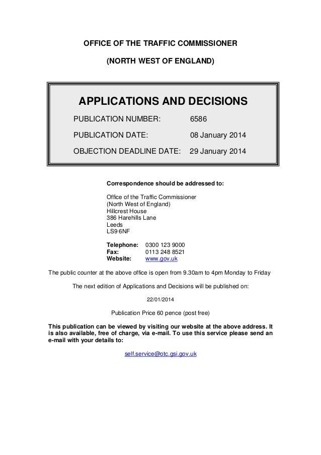 OFFICE OF THE TRAFFIC COMMISSIONER   (NORTH WEST OF ENGLAND)   APPLICATIONS AND DECISIONS   PUBLICATION NUMBER: 6586 PUBLI...