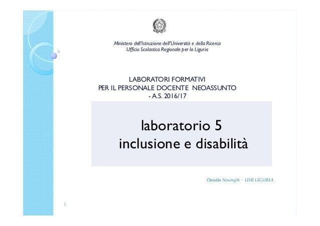 Ministero dell'Istruzione dell'Università e della Ricerca Ufficio Scolastico Regionale per la Liguria LABORATORI FORMATIVI...