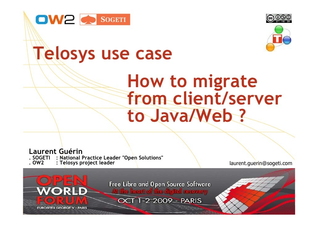 Telosys use case                                        How to migrate                                        from client/...