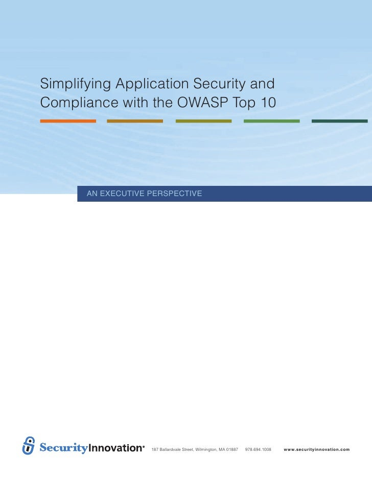 Simplifying Application Security andCompliance with the OWASP Top 10       An ExEcutivE PErsPEctivE                    187...