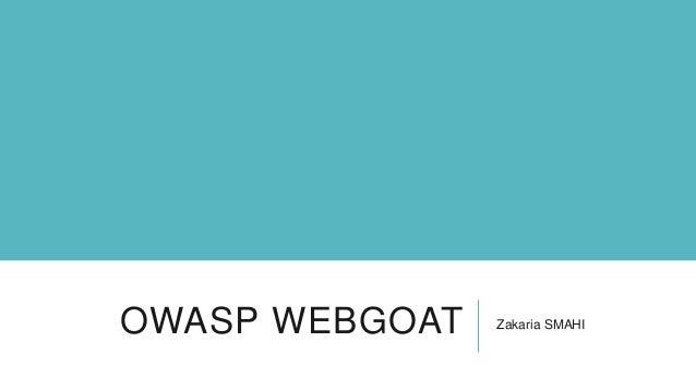 OWASP WEBGOAT  Zakaria SMAHI