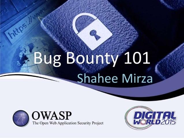 Bug Bounty 101 Shahee Mirza
