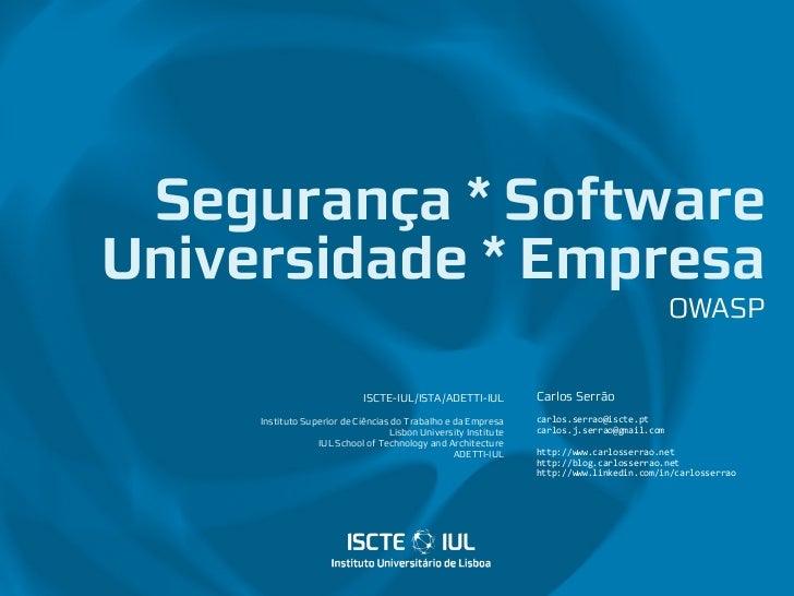 Segurança * SoftwareUniversidade * Empresa                                                                                ...