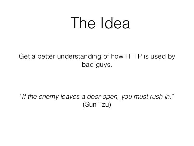 HTTP For the Good or the Bad