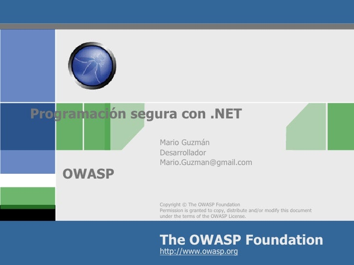 Programación segura con .NET                 Mario Guzmán                 Desarrollador                 Mario.Guzman@gmail...