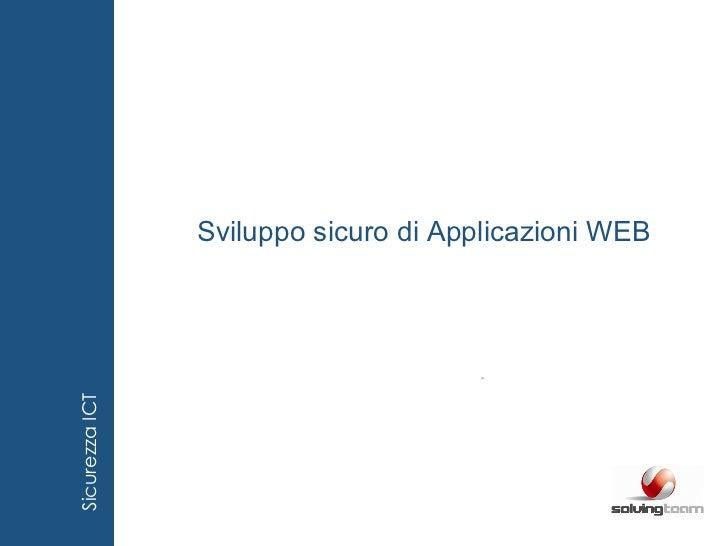 Sviluppo sicuro di Applicazioni WEB