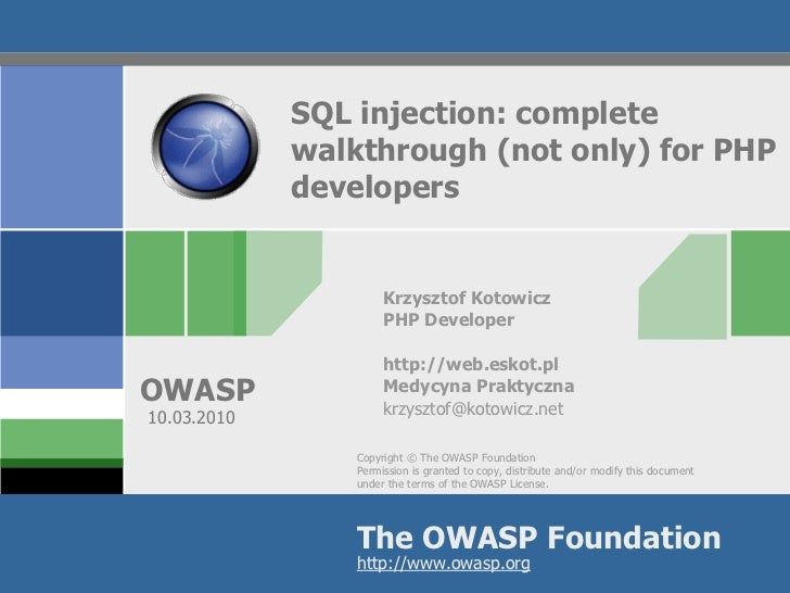 SQL injection: complete              walktrough (not only) for PHP              developers                         Krzyszt...