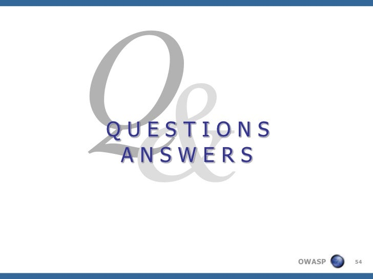 QUESTIONS ANSWERS            OWASP   54