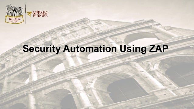 Security Automation Using ZAP