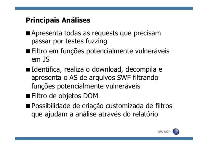 Principais AnálisesApresenta todas as requests que precisam passar por testes fuzzingFiltro em funções potencialmente ...