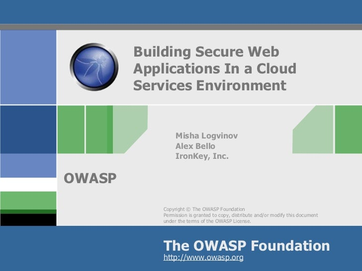 Building Secure Web        Applications In a Cloud        Services Environment                 Misha Logvinov             ...