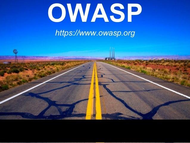 OWASPhttps://www.owasp.org