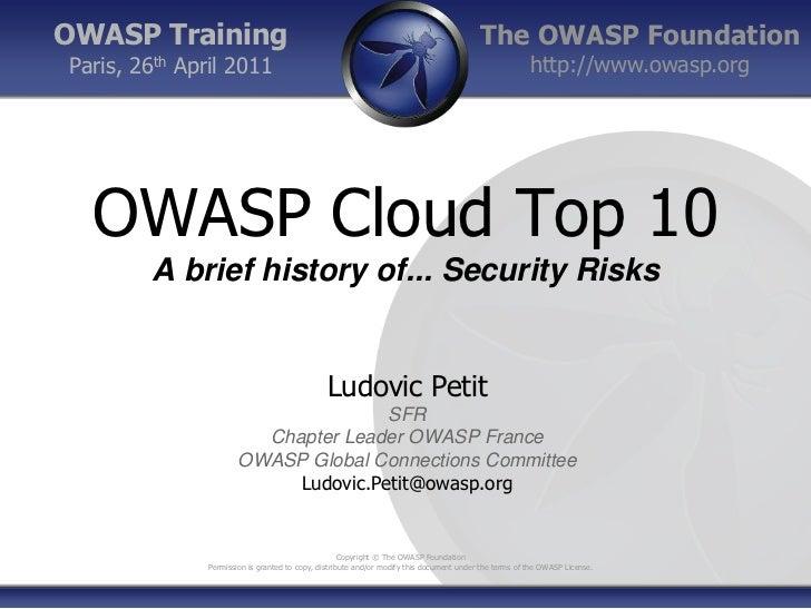 OWASP Training                                                                            The OWASP FoundationParis, 26th ...