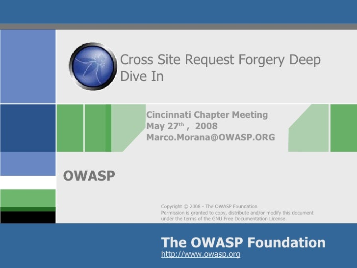Cross Site Request Forgery Deep Dive In Cincinnati Chapter Meeting May 27 th  ,  2008 [email_address]