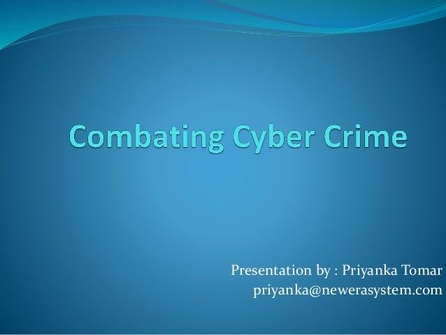 Presentation by : Priyanka Tomar priyanka@newerasystem.com