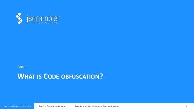 Protecting JavaScript source code using obfuscation - OWASP Europe Tour 2013 Lisbon Slide 3