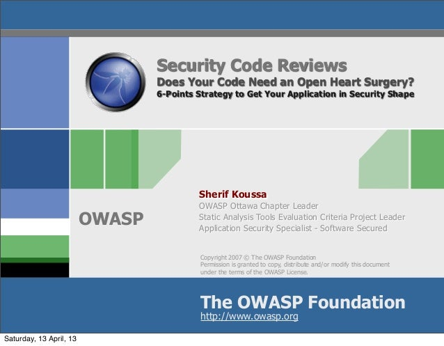 Security Code Reviews                                 Does Your Code Need an Open Heart Surgery?                          ...