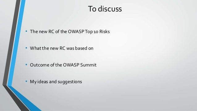 In that case, we have an OWASP Top 10 opportunity... Slide 2