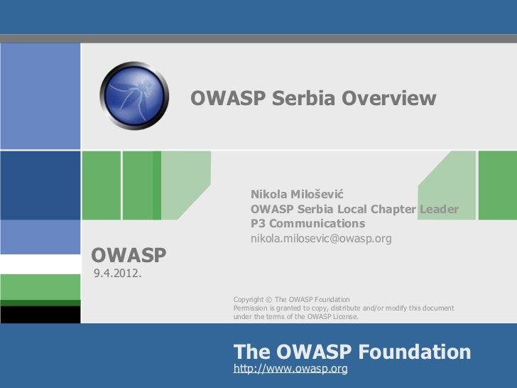 OWASP Serbia Overview                    Nikola Milošević                    OWASP Serbia Local Chapter Leader            ...