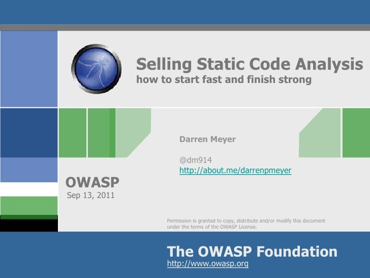 Selling Static Code Analysis               how to start fast and finish strong                          Darren Meyer      ...