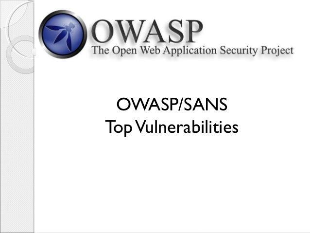 OWASP/SANS TopVulnerabilities