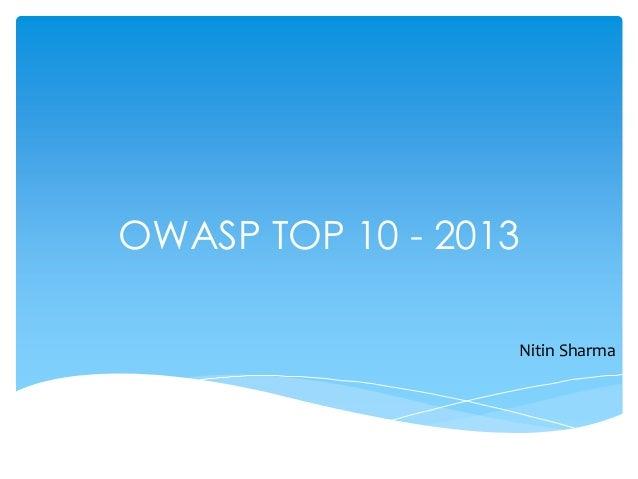 OWASP TOP 10 - 2013Nitin Sharma