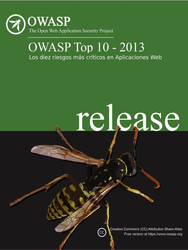 O  Acerca  de  OWASP  Derechos  de  Autor  y  Licencia  Copyright  ©  2003  –  2013  The  OWASP  Founda=on  Este  document...