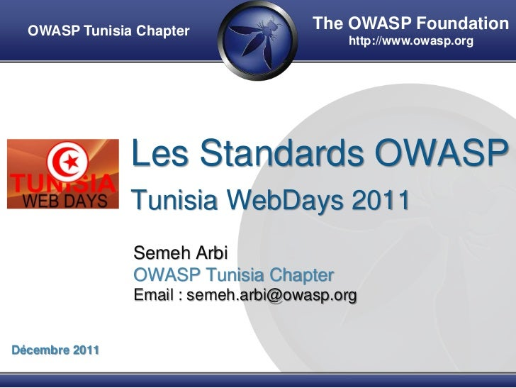 OWASP Tunisia Chapter               The OWASP Foundation                                          http://www.owasp.org    ...