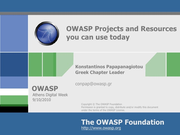 OWASP Projects and Resources                   you can use today                          Konstantinos Papapanagiotou     ...
