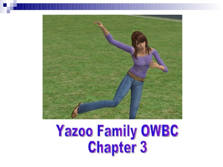 Yazoo Family OWBC Chapter 3