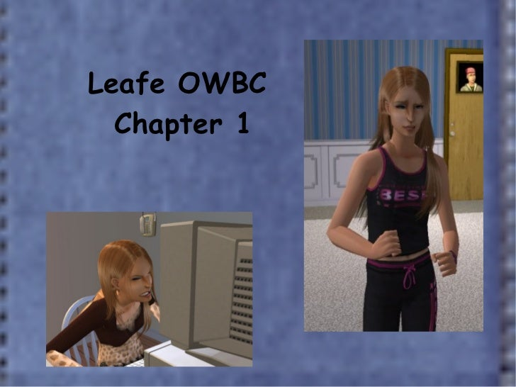 Leafe OWBC  Chapter 1