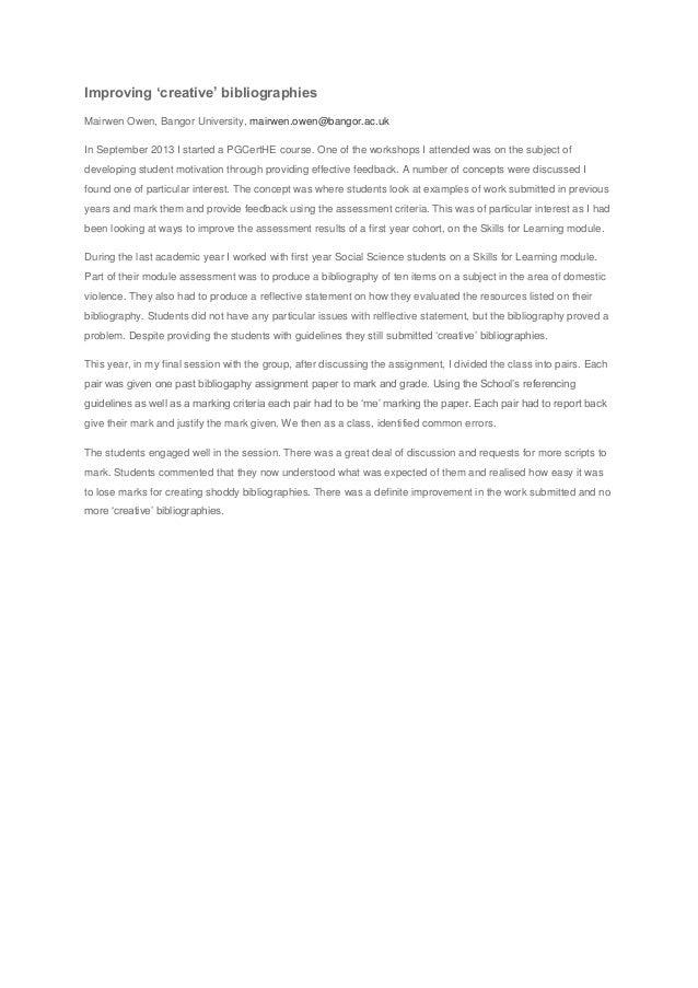 Improving 'creative' bibliographies Mairwen Owen, Bangor University, mairwen.owen@bangor.ac.uk In September 2013 I started...