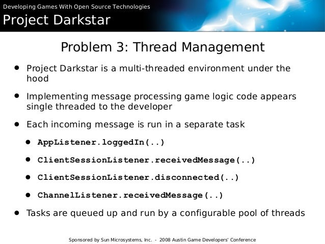 project darkstar The project was the brainchild of jeff kesselman, a sun labs programmer who also has contributed to several games for example, he wrote internet networking code for.