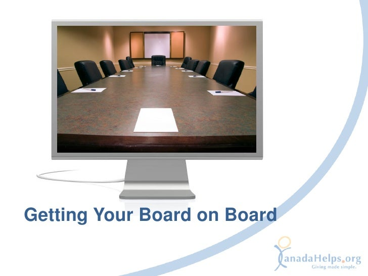 Getting Your Board on Board